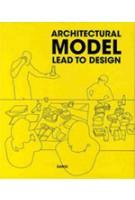 Architectural Model. Lead to Design | 9788991111677
