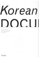 The Frontline of Korean Architecture. Documentum 2014-2016 | Sangho Kim