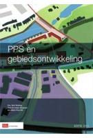 PPS en gebiedsontwikkeling editie 2012 | Bert Wolting, Arjan Bregman, Meint Pool | 9789012574570