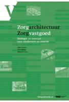 Zorgarchitectuur Zorgvastgoed