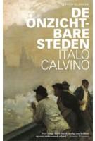 De onzichtbare steden   Italo Calvino, Henny Vlot (vertaling)   9789020413922