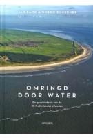 Omringd door water. De geschiedenis van de 25 Nederlandse eilanden | Jan Bank, Doeko Bosscher | 9789044637977 | Prometheus