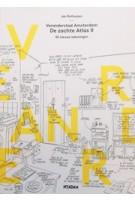 Veranderstad Amsterdam. De zachte Atlas II, met 40 nieuwe tekeningen | Jan Rothuizen | 9789046821961