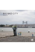 Big Bad City | Slinkachu | 9789048801909