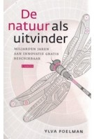 De natuur als uitvinder | Miljarden jaren aan innovatie gratis beschikbaar | Ylva Poelman | 9789048842360 | Carrera