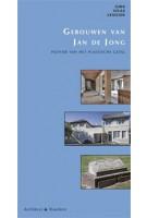 Gebouwen van Jan de Jong. Pionier van het plastische getal   Hilde de Haan, Ids Haagsma   9789051050462