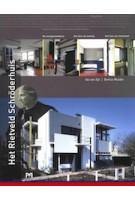 Het Rietveld Schröderhuis | Ida van Zijl, Bertus Mulder | 9789053453773