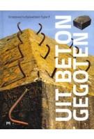 Uit beton gegoten. Groepsschuilplaatsen Type P | Hendrik Dijk, Rob Hoekstra | 9789053455678 | Matrijs
