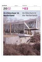 Architecture in the Netherlands. Yearbook 2002>03 | Anne Hoogewoning, Roemer van Toorn, Piet Vollaard, Arthur Wortmann | 9789056622916
