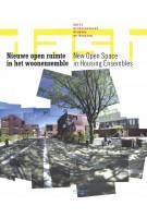 DASH 01. New Open Space in Housing Ensembles | Dick van Gameren, Dirk van den Heuvel, Olv Klijn, Harald Mooij, Pierijn van der Putt | 9789056626549