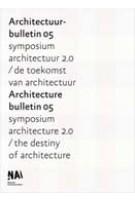 Architecture Bulletin 05 - Architectuur Bulletin 05