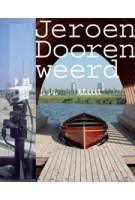 Jeroen Doorenweerd | 9789056626761 | NAi Uitgevers