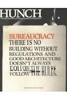 Hunch 12 Bureaucracy   Salomon Frausto, Berlage Institute   9789056626907