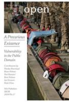 OPEN 17. A Precarious Existence. Vulnerability in the Public Domain | Jorinde Seijdel, Liesbeth Melis | 9789056626945
