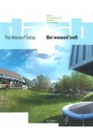 DASH 03. The woonerf today | Dick van Gameren, Dirk van den Heuvel, Olv Klijn, Harald Mooij, Pierijn van der Putt | 9789056627393