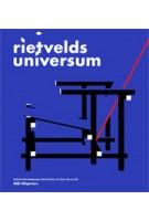 Rietvelds universum | Rob Dettingmeijer, Marie-Thérèse van Thoor, Ida van Zijl | 9789056627454