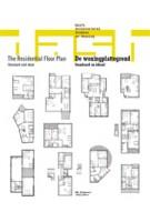 DASH 04. The Residential Floor Plan. Standard and Ideal | Dick van Gameren, Bart Goldhoorn, Dirk van den Heuvel, Dorine van Hoogstraten, Olv Klijn, Mark Swenarton | 9789056627577
