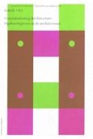 OASE 83. Commissioning Architecture | David de Bruijn, Job Floris, Christoph Grafe, Gus Tielens, Madeleine Maaskant | 9789056627768