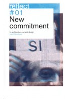 New Commitment. In architecture, art and design. Reflect 01 - ebook