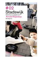 Stadswijk. Stedenbouw en dagelijks leven. Reflect 02 (ebook) | Arnold Reijndorp | 9789056627850