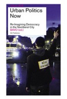 Urban Politics Now. Re-Imagining Democracy in the Neoliberal City. reflect 06 - ebook