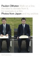 Paulien Oltheten. Photos from Japan and my Archive | Paulien Oltheten | 9789056627997