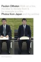Speciale Editie Paulien Oltheten. Photos from Japan and my Archive   Paulien Oltheten   9789056628215