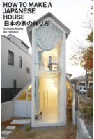 How to Make a Japanese House | Cathelijne Nuijsink | 9789056628505 | nai010