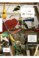 Auke de Vries. An alphabet of nature. Sculpturen, tekeningen, werken in de openbare ruimte 1960-2011 | Rudi Fuchs, Antoon Melissen, Renate Wiehager | 9789056628598