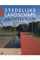 Stedelijke Landschapsarchitectuur | Ágata Losantos | 9789057644054