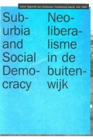 OASE 61. Suburbia and Social Democracy | Christoph Grafe, Madeleine Maaskant | 9789058751034 | SUN