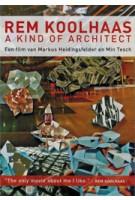 Rem Koolhaas. A kind of Architect (DVD) | Markus Heidingsfelder, Min Tesch | 9789059390959