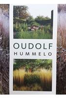 OUDOLF. Hummelo | Piet Oudolf, Noel Kingsbury | 9789059565821