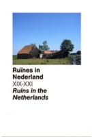 Ruins in the Netherlands - Ruines in Nederland XIX - XXI
