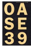 OASE 39. De huivering en de stenen. Materialiteit en fysieke ervaring