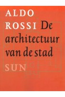 De architectuur van de stad | Aldo Rossi | 9789061685852 | SUN