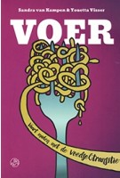 VOER vaart maken met de voedseltransitie | Sandra van Kampen, Youetta Visser | Jan van Arkel | 9789062240340