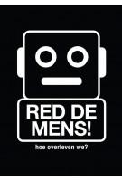 Red de Mens! Hoe overleven we? | Koert van Mensvoort, Mieke Gerritzen | 9789063694265 | BIS