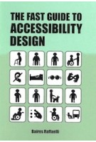The fast guide to accessibility design | Bares Raffaelli | 9789063695712 | BIS