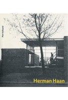 Herman Haan. architect (reprint) | Piet Vollaard | 9789064501418