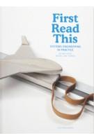 First Read This. Systems Engineering in Practice | Ed van Hinte, Michel van Tooren | 9789064506437