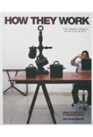 How They Work. The Hidden World of Dutch Design | Inga Powilleit, Tatjana Quax | 9789064506628