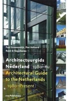 Architectural Guide to the Netherlands (1980-Present) | Paul Groenendijk, Piet Vollaard | 9789064506796