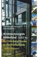 Architectural Guide to the Netherlands (1980-Present) | Paul Groenendijk, Piet Vollaard | 9789064506796