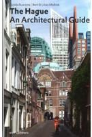 The Hague. An Architectural Guide   Gonda Buursma  9789064506864   010