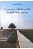 Cemeteries of the Great War by Sir Edwin Lutyens | Jeroen Geurst | 9789064507151 | 010