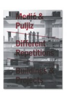 Different Repetitions. Buildings & Projects 1999-2009