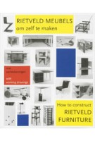 How to construct Rietveld furniture | Peter Drijver, Johannes Niemeijer | 9789068682809