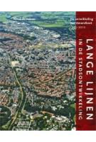 Lange lijnen in de stadsontwikkeling. De ontwikkeling van Amersfoort 1945-2010 | Noud de Vreeze | 9789068685800 | THOTH