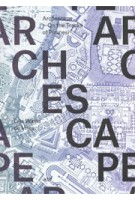 ARCHESCAPE. On the Tracks of Piranesi | Gijs Wallis de Vries | 9789071346002